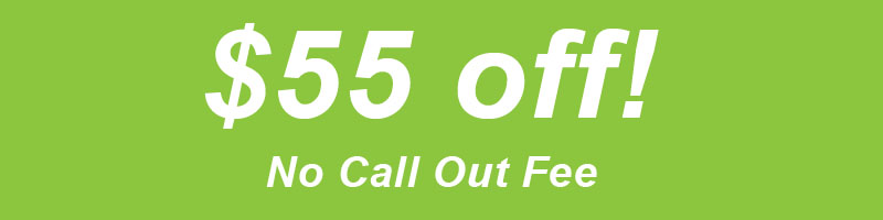 $55 off, no call out fee
